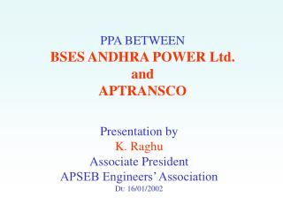 PPA BETWEEN BSES ANDHRA POWER Ltd.  and APTRANSCO