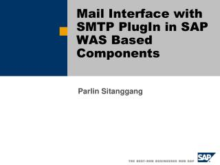 Mail Interface with SMTP PlugIn in SAP WAS Based Components