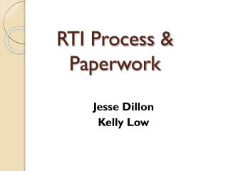 RTI Process & Paperwork