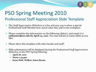 PSO Spring Meeting 2010 Professional Staff Appreciation Slide Template