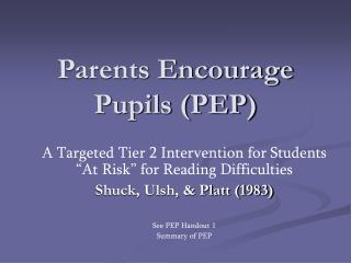 Parents Encourage Pupils (PEP)