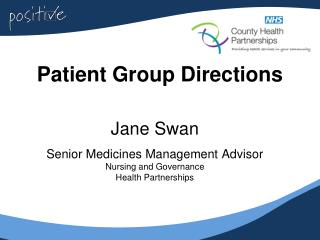 Patient Group Directions