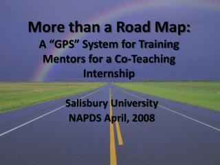 More than a Road Map:  A �GPS� System for Training Mentors for a Co-Teaching Internship
