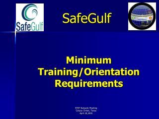 Minimum Training/Orientation Requirements