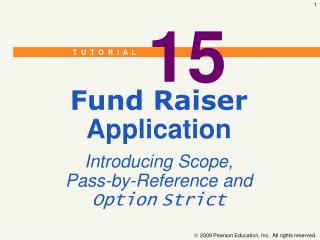Fund Raiser Application Introducing Scope, Pass-by-Reference and Option Strict