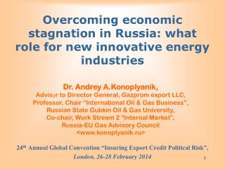 Overcoming economic stagnation in Russia: what role for new innovative energy industries