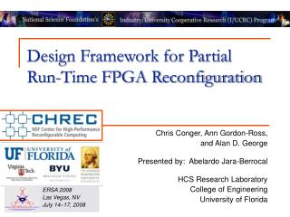 Design Framework for Partial Run-Time FPGA Reconfiguration