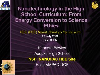 Nanotechnology in the High School Curriculum: From Energy Conversion to Science Ethics