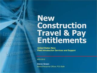 New Construction Travel & Pay Entitlements