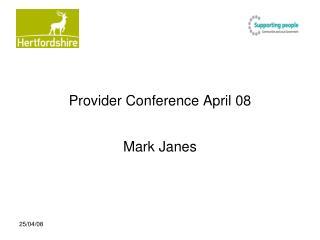 Provider Conference April 08