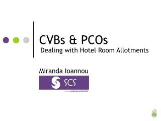 CVBs & PCOs