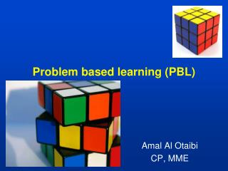 Problem based learning (PBL)