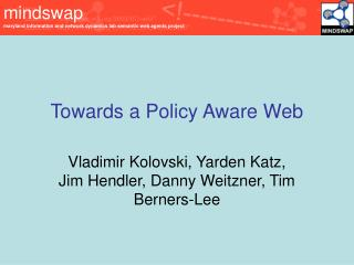 Towards a Policy Aware Web