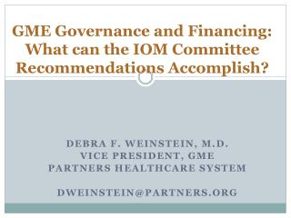 GME Governance and Financing: What can the IOM Committee Recommendations Accomplish?