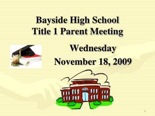 Bayside High School Title 1 Parent Meeting