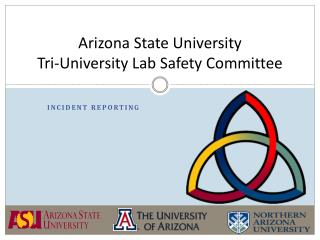 Arizona State University Tri-University Lab Safety Committee