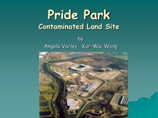 Pride Park Contaminated Land Site