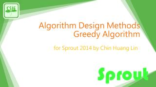 Algorithm Design Methods  Greedy Algorithm