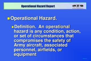 Operational Hazard.