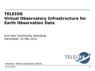TELEIOS Virtual Observatory Infrastructure for Earth Observation Data
