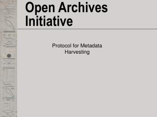 Open Archives Initiative