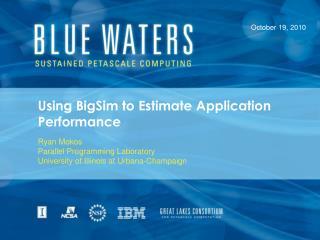 Using BigSim to Estimate Application Performance