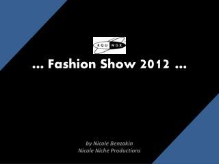 … Fashion Show  2012  …