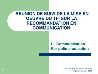 REUNION DE SUIVI DE LA MISE EN OEUVRE DU TFI SUR LA RECOMMANDATION EN COMMUNICATION