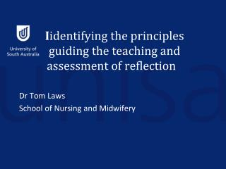 I identifying the principles guiding the teaching and assessment of reflection