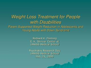 Weight Loss Treatment for People with Disabilities Parent Supported Weight Reduction in Adolescents and Young Adults wit