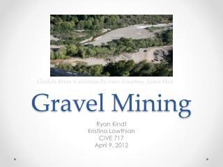Gravel Mining