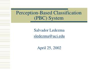 Perception-Based Classification (PBC) System