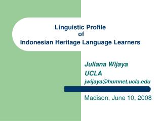 Linguistic Profile  of  Indonesian Heritage Language Learners