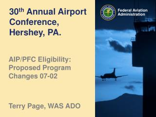 30 th  Annual Airport Conference, Hershey, PA.