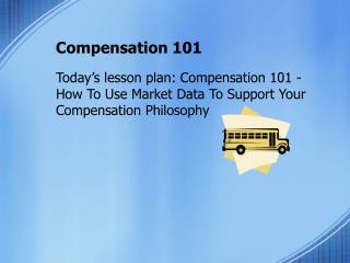 Compensation 101