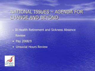 NATIONAL ISSUES – AGENDA FOR CHANGE AND BEYOND