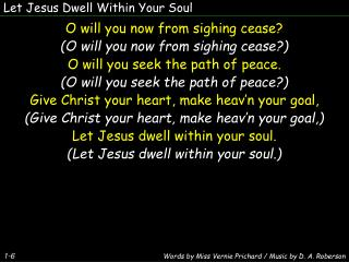 Let Jesus Dwell Within Your Soul
