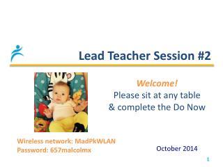 Lead Teacher Session #2