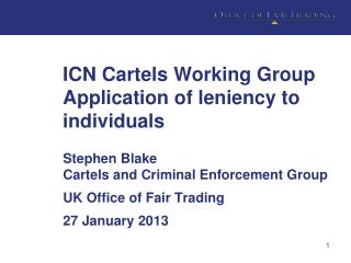 ICN Cartels Working Group Application of leniency to individuals