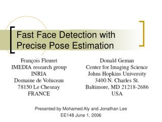 Fast Face Detection with Precise Pose Estimation