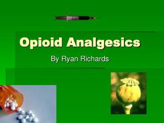 Opioid Analgesics