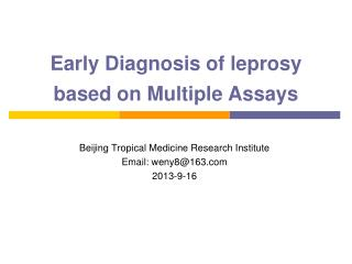 Early Diagnosis of leprosy based on Multiple Assays
