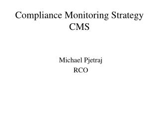 Compliance Monitoring Strategy CMS