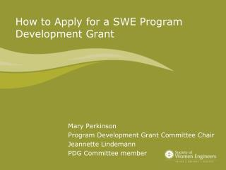 How to Apply for a SWE Program Development Grant