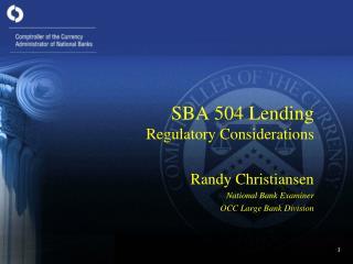 SBA 504 Lending Regulatory Considerations