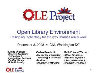 Open Library Environment  Designing technology for the way libraries really work