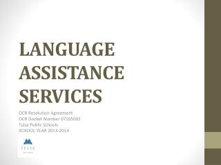 LANGUAGE ASSISTANCE SERVICES