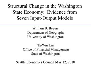 Structural Change in the Washington State Economy:  Evidence from Seven Input-Output Models