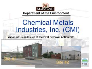 Chemical Metals Industries, Inc. (CMI)