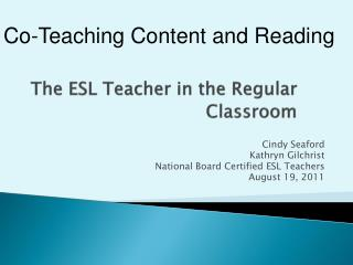 The ESL Teacher in the Regular Classroom